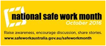 National Safe Work Month 2016